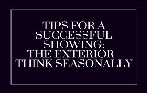 Tips For A Successful Showing: The Exterior – Think Seasonally